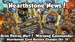 Warrior Hearthstone Deck Grim Patron by Hearthstone Grim Patron Warsong Commander Nerf Analysis News
