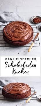 rezept auf englisch ganz einfacher schokoladenkuchen