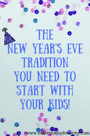 Family Friendly New Years Tradition ActivitiesWinter