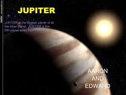 JUPITER AARON AND EDWARD Is The Biggest Planet Of All Other
