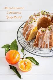 ein ganz und gar fabelhafter mandarinen schmand gugelhupf