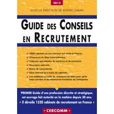 guide des conseils en recrutement edition 2015 29e edition