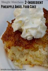 2 Ingre nt Weight Watchers Pineapple Angel Food Cake