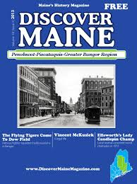 Penobscot Piscataquis Bangor Edition By Discover Maine Magazine - Issuu