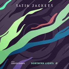 Northern Lights a song by Satin Jackets David Harks on Spotify