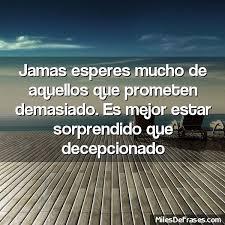 Imagenes De Frases De Decepcion En La Amistad Garden by 80 Best Decepcionada Images On Pinterest Spanish Quotes Words