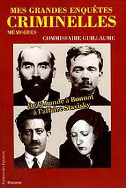 A New Book On Commissioner Guillaume His Memoirs Available At Amazonfr In French