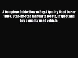 PDF] A Complete Guide: How To Buy A Quality Used Car Or Truck: Step ... A Blueprint On How To Buy Tonneau Covers Infographic And Article Best Pickup Trucks Buy In 2018 Carbuyer Tow A Horse Trailer Much The Bro Science Truck Giveaway Car Youtube Free Moving Truck Keller Williams Realty Hermes Group 7 Steps Buying Pickup Edmunds Or Lease New What Are The Pros Cons Of Resume Samples For Drivers Download Now You Need Know About Bodies Ram Unexpected Features Steve Landers Chrysler Dodge Jeep