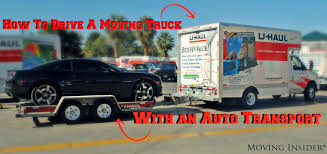 100 Auto Truck Transport How To Drive A Moving With An Moving Insider