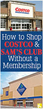 Sams Club Christmas Tree Decorating Tips by Costco And Sam U0027s Club How To Shop Without Buying A Membership