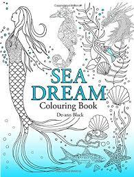 Sea Dream Colouring Book By Dee An Black