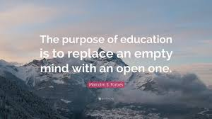 Travel Quotes The Purpose Of Education Is To Replace An Empty Mind With
