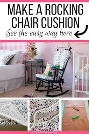 DIY Upholstered Rocking Chair | Home Decor | DIY Decor Mom How To Recover A Glider Rocking Chair Photo Tutorial Cushions Comfort Protection Cushion Covers Fit Diy Butterfly Chair Cover Archives Shelterness Removable Ikea Poang Keep Clean Fniture Dazzling Design Of Sets For Home Diy 4pc Waterproof Stretch Wedding Kitchen Craigslist Deals For Your Babys Room Needle Felted Word Fall To Recover Ding Hgtv 41 Patio Ideas 10 Best Baby Rockers Reviews Of 2019 Net Parents