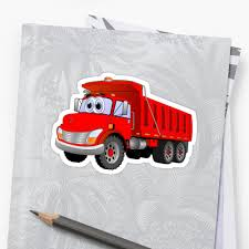 100 Small Dump Trucks Red Truck 3 Axle Cartoon Stickers By Scott Hayes Redbubble