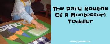 The Daily Routine A Montessori Toddler At Home