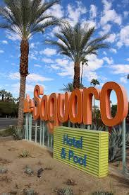 100 Sagauro Palm Springs The Saguaro Roaming Love