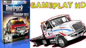 Towtruck Simulator 2015 Gameplay PC HD - YouTube