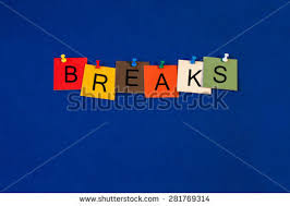 Breaks Sign Dealing Tea Break Lunch Stock Photo Royalty Free