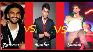 Ranbir Kapoor Vs Ranveer Singh Vs Shahid Kapoor