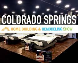 Colorado Springs Home Building And Remodeling Show Top Kitchen Remodel Show With Indy Home Booth On Design 2016 And Remodeling At The Broward County Northern Colorado Fall This Weekend Highcraft Simple Interior And Facebook Ct Hartford Untitled All New Ideas Planner Gallery Apartments Online Magnificent Tv Shows H81 On Planning With