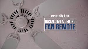 Canarm Ceiling Fan Instructions by How To Install A Ceiling Fan Remote Angie U0027s List