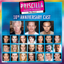priscilla 10th anniversary tour full cast stage whispers