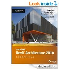 Get Quotations Autodesk Revit Architecture 2014 Essentials Official Press Kindle Edition