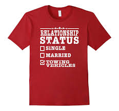 Relationship Status Towing Vehicles Tow Truck Driver Shirt-TH - TEEHELEN If You Cant Find It Grind Truck Driver Tshirts Teeherivar They Call Me A Truck Womens Tshirt Custoncom Funny Trucker Shirts Funny Driver Tshirt Shirt Whizdumb Professional Truck Driver Tshirt Royal Blue Truckbawse My Dad Drives Big Trucks Shirt Trucker Tow Wife Apparel Towing Women Gift Polo Teacher Was Wrong Men Teefig 10 Raesons Drivers T Fantastic Gifts Store Clothing Wwwtopsimagescom Intertional Trucking Show North Carolina Tshirt Domingo Usa