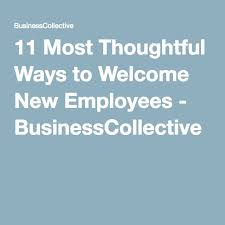 Make sure every new employee s experience starts on a high note