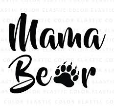 Mama Bear Svg Cut File Text