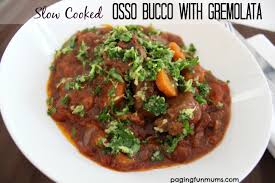 crock pot osso bucco cooked osso bucco with gremolata