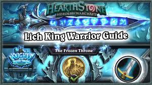 hearthstone defeating lich king boss guide standard warrior