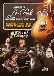 A Tribute To Les Paul Live From Universal Studios Hollywood