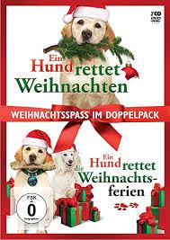 ein hund rettet weihnachten ein hund rettet die