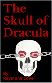 The Skull Of Dracula Vampires Werewolves Zombies Cowboys Demons Fallen Angels Kindle Edition