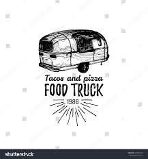 Vector Vintage Food Truck Logo Lettering Stock Vector (Royalty Free ... The Heather Jones Bucket List New Thing 75 Food Truck Friday Set Coffee Burger Hot Stock Vector Royalty Free Vectoe Of Monochrome Logos For Festival Original Tacos Logo Vintage Mexican Corazn Azteca Serves Up Awesome In Kirkland Gringos Guide To 2 Am Summer Night Summa Time Pinterest Truck Ultimate Ccinnati Taco The 275 Loop Ocean Park Trucks At Victorian