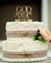 Wedding Cake Topper God Gave Me You CakeTopper Decoration Decor Free Base Display Rustic