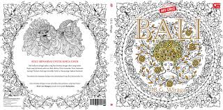 Front And Back Cover For My Coloring Book Bali Will Be Availabe Everywhere In Indonesia 13th Of August Even Earlier Bookstores Around Jakarta