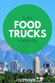 100 Salt Lake Food Trucks Whats More Awesome Than Foodonwheels We Sampled Food Across