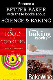 100 Whatever You Think Think The Opposite Ebook Become A Better Baker With The Best Baking Food Science Books