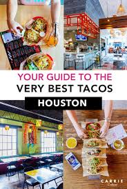 100 Taco Truck Houston Your Guide To The Very Best S In Carrie Colbert