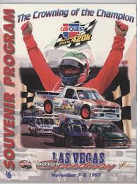1997 NASCAR Craftsmen Truck Series - Race Programs #11-7 - CarQuest ... Kyle Busch Starts Las Vegas Weekend With 50th Truck Series Win Wins His Nascar Camping World Race At Michel Disdier Viva Westgate Resorts Named Title Sponsor Of September Ben Rhodes Claims First Win In Thrilling At Ncwts Erik Jones Scores Jackpot Motor Speedway Norc 2015 Iracing 175k 1997 Craftsmen Programs 117 Carquest Wins Hometown Race The