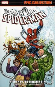 Amazing Spider Man Return Of The Sinister Six TPB 2016 Marvel Epic Collection Comic Books