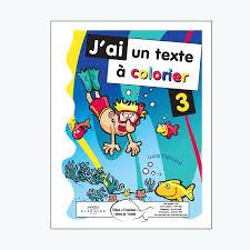 Jai Un Texte à Colorier 3 Éditions De LEnvolée