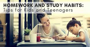 Homework And Study Habits Tips For Kids Teenagers