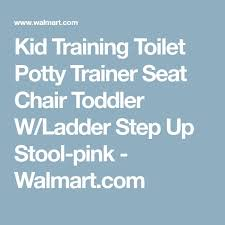 Frog Potty Chair Walmart by Best 25 Potty Trainer Ideas On Pinterest Potty Training Age