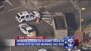Woman Struck, Killed By Dump Truck In Union CityTuesday Morning ... Local Dump Truck Driving Jobs In Chicago Best 2018 Nj Beautiful Gallery Doing It Right Hino 338 Dump Truck For Sale 520514 Freightliner Fld Triaxle Dd Trucking Andover Nj Flickr Multiple Deaths After School Bus Collides With Dump Truck Teacher Student Killed And Collide In New Landscape Bodies B 81 Mack Holmdel Nurseries Press Technologies Dirtnjcom Padrino Peterbilt One Of The Gorgeous Autocar Earthco Bloomfield Chris Driver