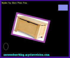 plans wooden toy chest 104310 woodworking plans and projects