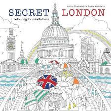 Secret London By Alice Chadwick Rosie Goodwin