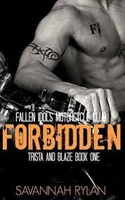Forbidden Motorcycle Club Romance Trista And Blaze 1 Fallen Idols